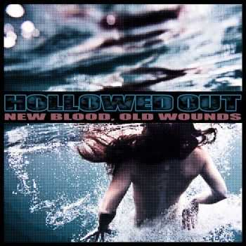 HOLLOWED OUT - New Blood, Old Wounds (2016)