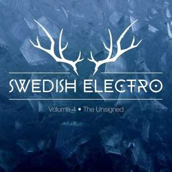 VA - Swedish Electro Vol.4 The Unsigned (2016)
