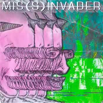Mis(s)invader - whywouldtheydoitlikethat [EP] (2015)