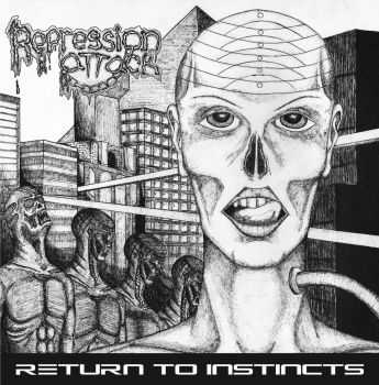 Repression Attack - Beyond the Instincts [ep] (2016)