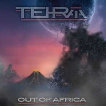 Tehraia - Out Of Africa (2016)