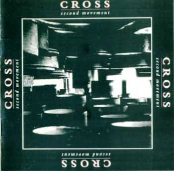 Cross - Second Movement (1990) Lossless
