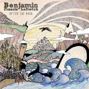 Benjamin Francis Leftwich - After the Rain (2016)