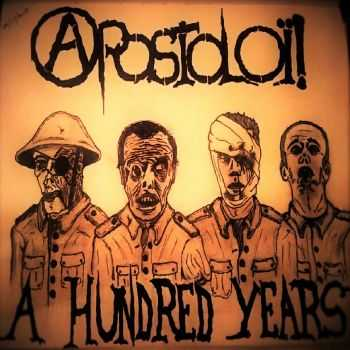 Apostoloï - A Hundred Years EP (2016)