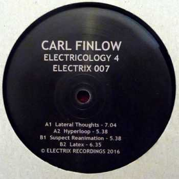 Carl Finlow - Electricology 4 (2016) EP