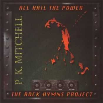 P.K. Mitchell - All Hail the Power (1994)