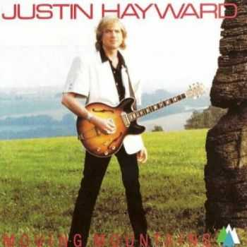 Justin Hayward - Moving Mountains (1985) [Reissue 1996] Lossless