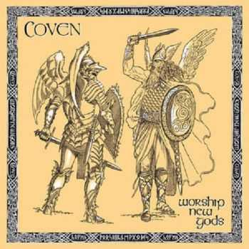 Coven - Worship New Gods (1987)
