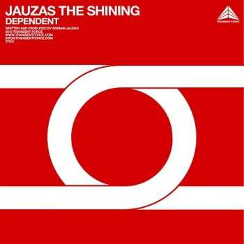 Jauzas The Shining - Dependent (2010)