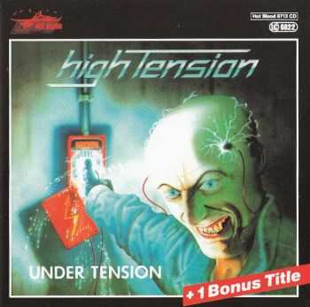 High Tension - Under Tension (1986) LOSSLESS + MP3