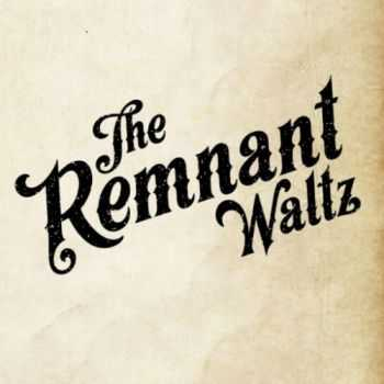 The Remnant Waltz - The Remnant Waltz (2016)