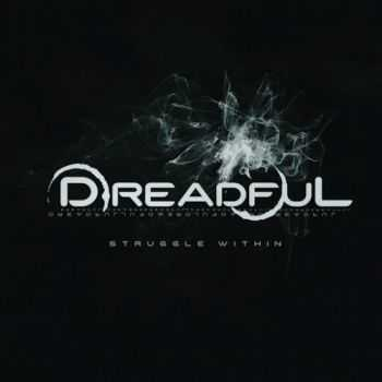 Dreadful - Struggle Within (2016)