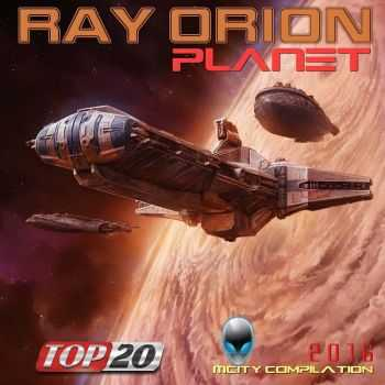 Ray Orion - Planet (2O16)