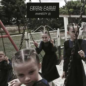 Crystal Castles - Amnesty (I) (2016)