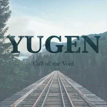 Yugen - Call Of The Void (2016)