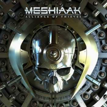 Meshiaak - Alliance Of Thieves (2016)