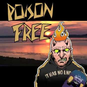 Poison X Free - It Has No End! [EP] (2016)