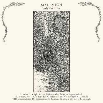 Malevich - Only the Flies (2016)
