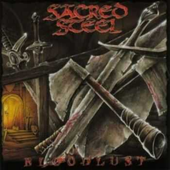 Sacred Steel - Bloodlust  (2000)
