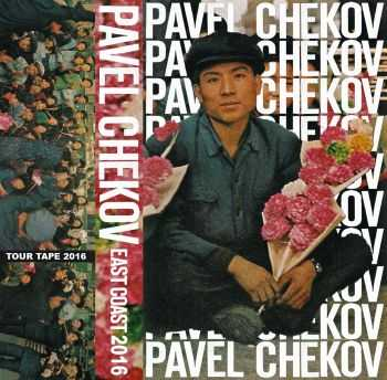 PAVEL CHEKOV - TOUR TAPE (2016)