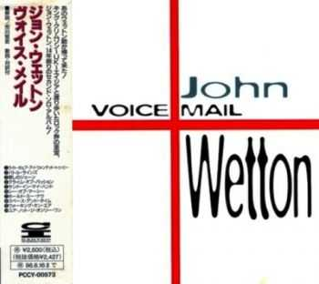 John Wetton - Voice Mail (1994) Lossless