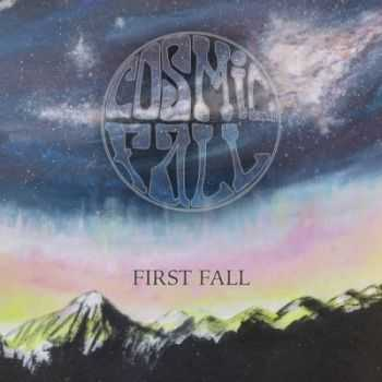 Cosmic Fall - First Fall (2016)
