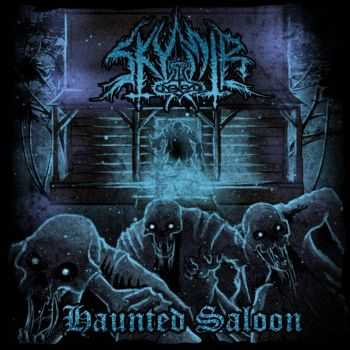 Skymir - Haunted Saloon(2012)