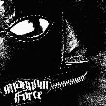 Magnum Force - Hood Crimes (2016)