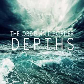 The Obsidian Disorder - Depths (2016)