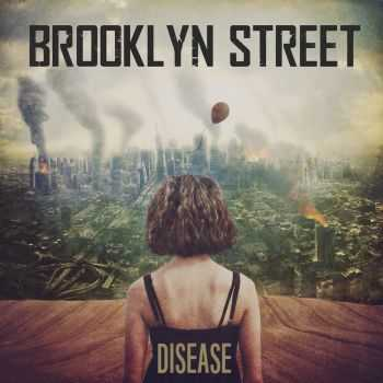 Brooklyn Street – Disease (2016)