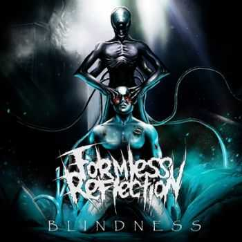 Formless Reflection – Blindness (EP) (2016)