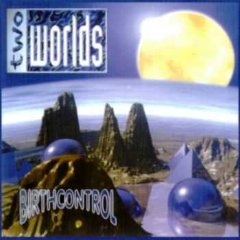 Birth Control - Two Worlds (1995) Lossless