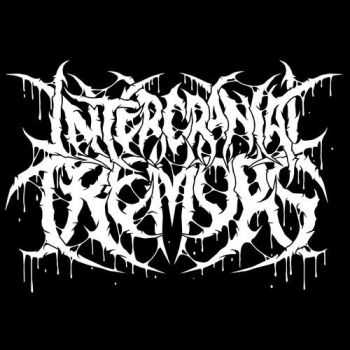 Intercranial Tremors - Entropy [EP] (2016)