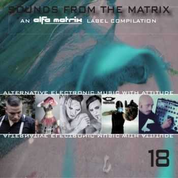 VA - Sounds From The Matrix 18 (2016)