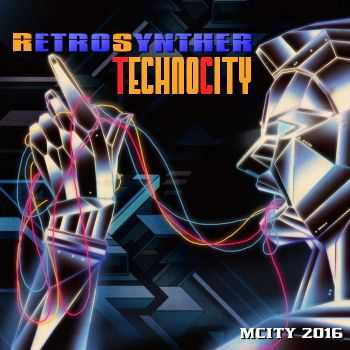 Retrosynther - Technocity (2016)