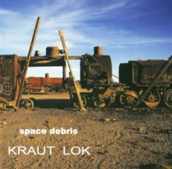Space Debris - Kraut Lok (2005) Lossless