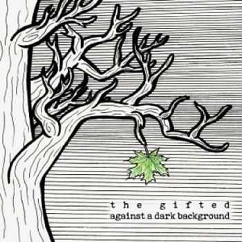 The Gifted - Against A Dark Background (2016)