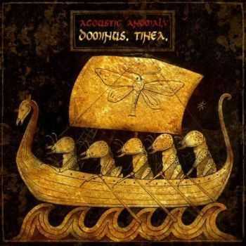 Acoustic Anomaly - Dominvs. Tinea (2016)