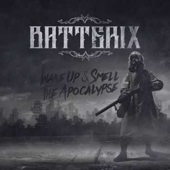 Batterix - Wake Up & Smell The Apocalypse (2016)