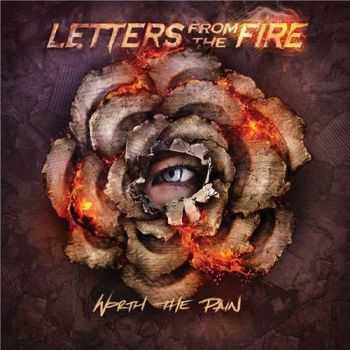 Letters from the Fire - Worth the Pain (2016)