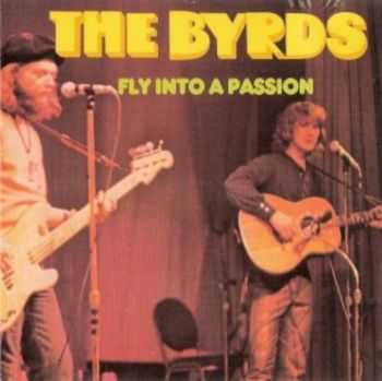 The Byrds - Fly into a Passion (1970)