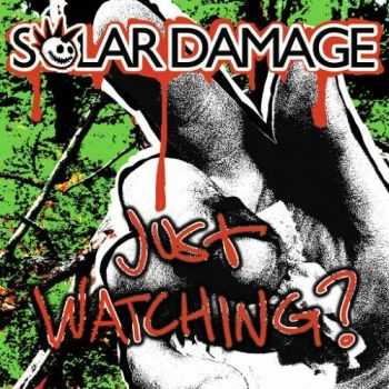 Solar Damage - Just Watching? (2016)