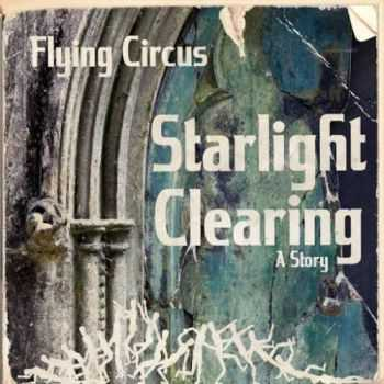 Flying Circus - Starlight Clearing (2016)