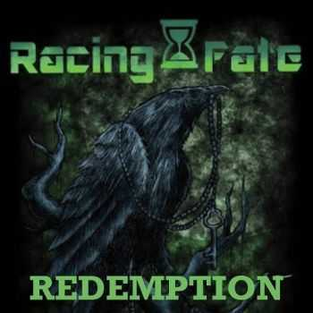 Racing Fate - Redemption (2016)