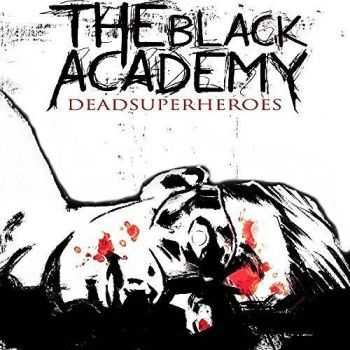 The Black Academy - DeadSuperHeroes (2016)