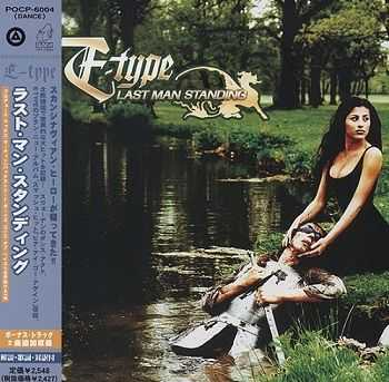 E-Type - Last Man Standing (Japan Edition) (1998)