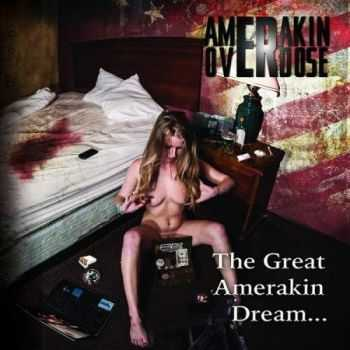 Amerakin Overdose - The Great Amerakin Dream (2016)