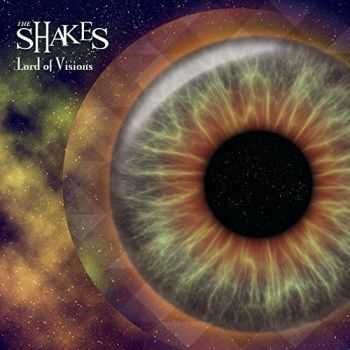 The Shakes - Lord Of Visions (2016)