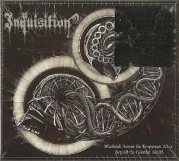 Inquisition - Bloodshed Across The Empyrean Altar Beyond The Celestial Zenith (Limited Edition) (2016)