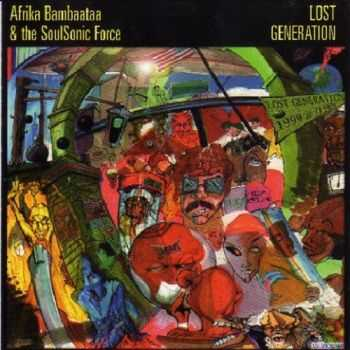 Afrika Bambaataa & The SoulSonic Force - Lost Generation (1996)